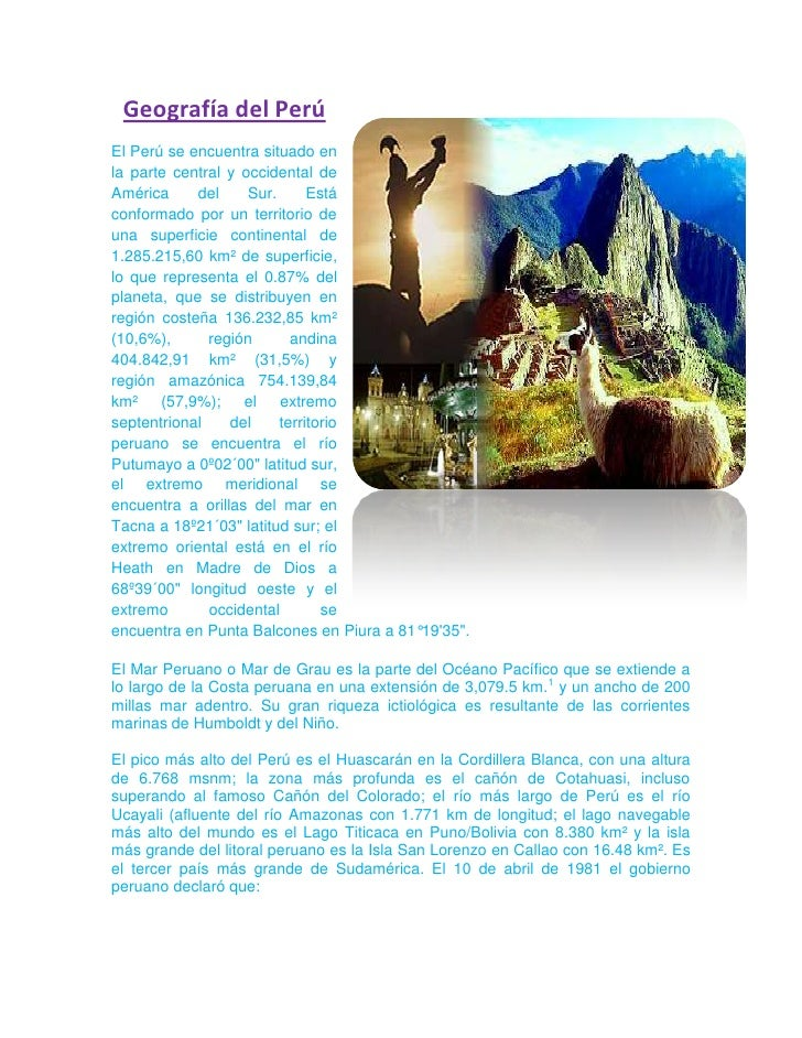 2339340243205Geografía del Perú<br />El Perú se encuentra situado en la parte central y occidental de América del Sur. Est...