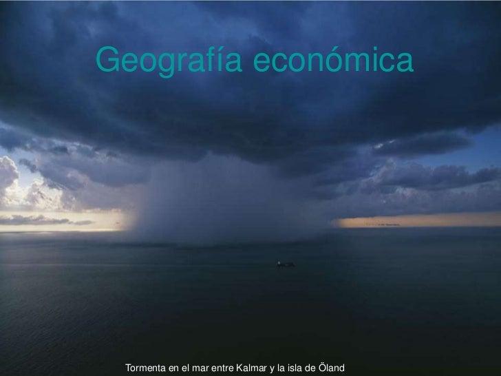 Geografía económica Tormenta en el mar entre Kalmar y la isla de Öland
