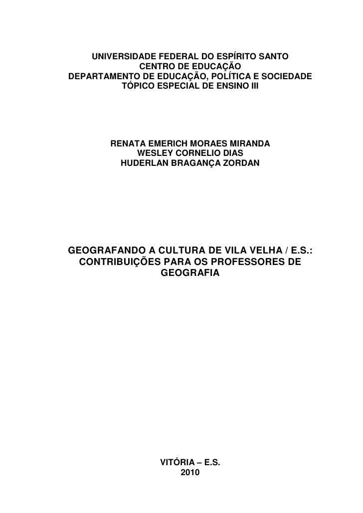 UNIVERSIDADE FEDERAL DO ESPÍRITO SANTO             CENTRO DE EDUCAÇÃODEPARTAMENTO DE EDUCAÇÃO, POLÍTICA E SOCIEDADE       ...