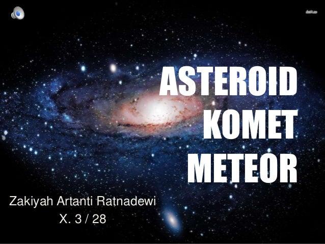 Geografi: Asteroid, Komet, Meteor