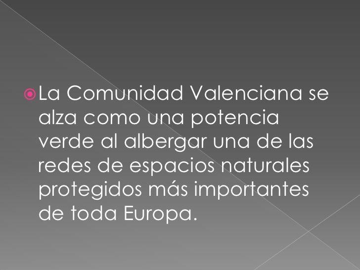 La Comunidad Valenciana se alza como una potencia verde al albergar una de las redes de espacios naturales protegidos más ...