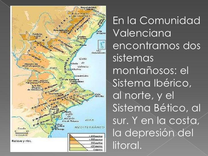 En la Comunidad Valenciana encontramos dos sistemas montañosos: el Sistema Ibérico, al norte, y el Sistema Bético, al sur....
