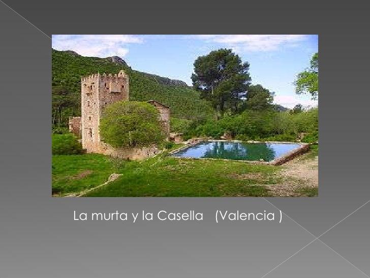La murta y la Casella   (Valencia )<br />