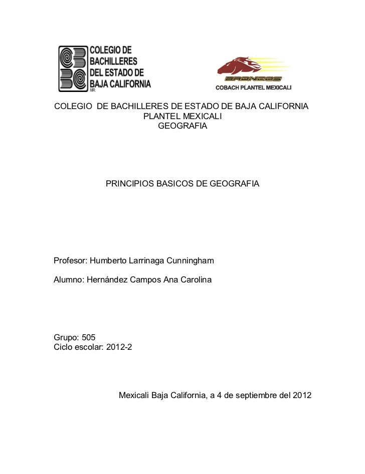 COLEGIO DE BACHILLERES DE ESTADO DE BAJA CALIFORNIA                  PLANTEL MEXICALI                     GEOGRAFIA       ...