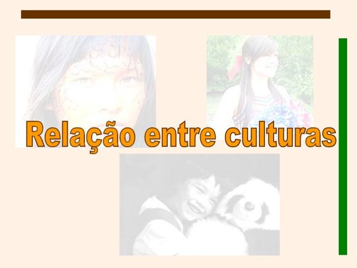 Relação entre culturas
