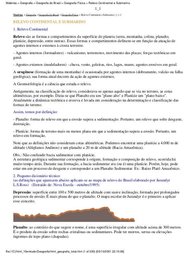 1_1Matérias > Geografia > Geografia do Brasil > Geografia Física > Relevo Continental e Submarino: 1_1-1RELEVO CONTINENTAL...