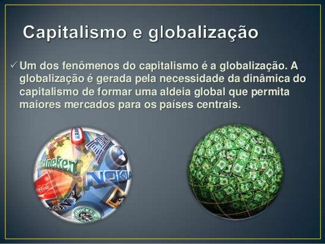 Resultado de imagem para globalização e capitalismo