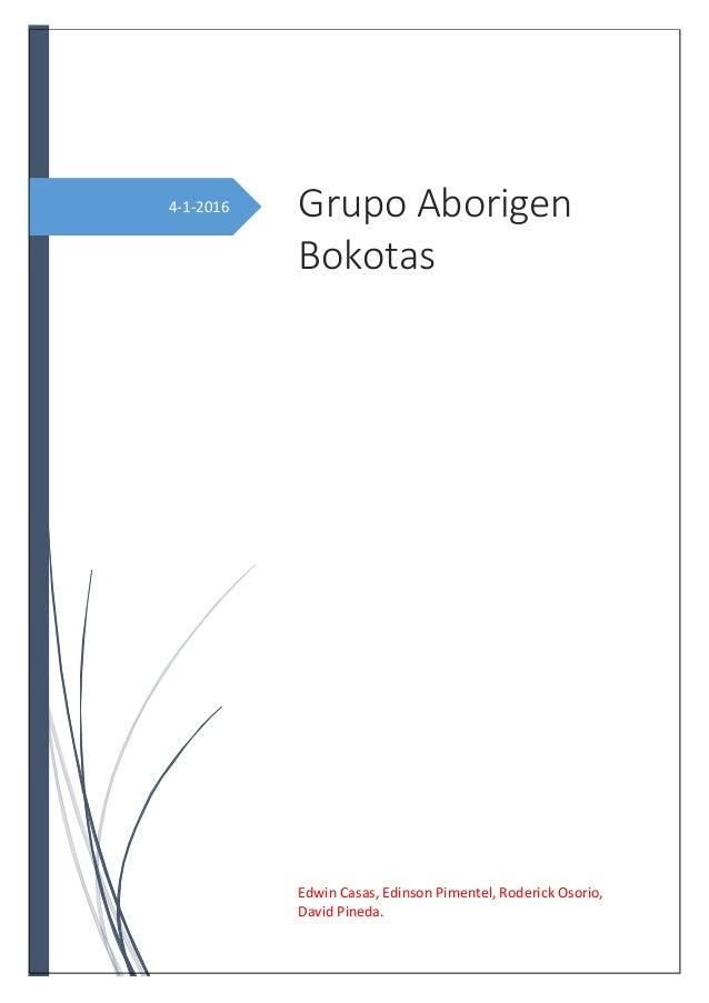 4-1-2016 Grupo Aborigen Bokotas Edwin Casas, Edinson Pimentel, Roderick Osorio, David Pineda.