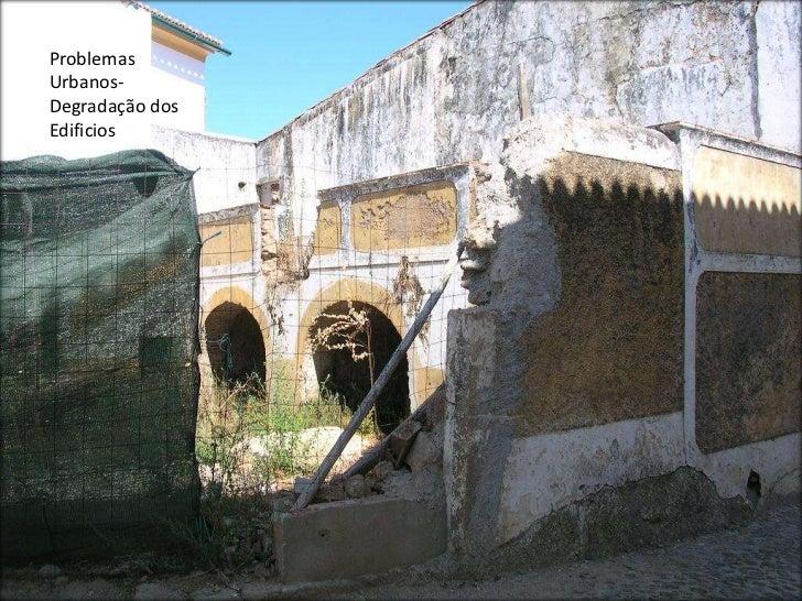 Problemas Urbanos-Degradação dos Edificios<br />