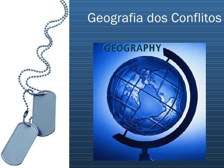 Geografia dos Conflitos
