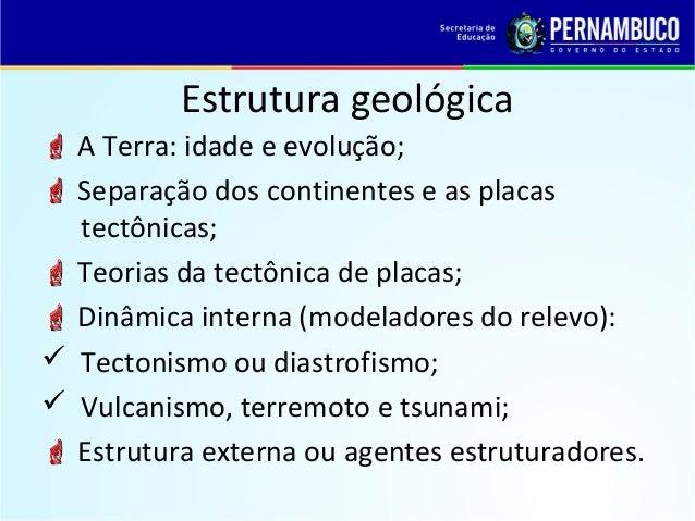 Geografia Estrutura Geologica