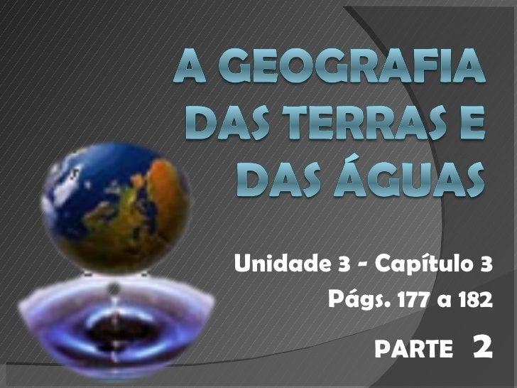 Unidade 3 - Capítulo 3 Págs. 177 a 182 PARTE  2