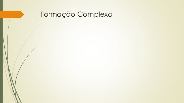 Formação Complexa