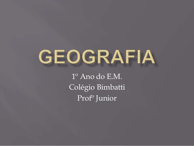 1º Ano do E.M. Colégio Bimbatti Profº Junior