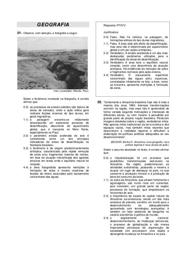GEOGRAFIA                                            Resposta: FFVVV01. Observe, com atenção, a fotografia a seguir.      ...