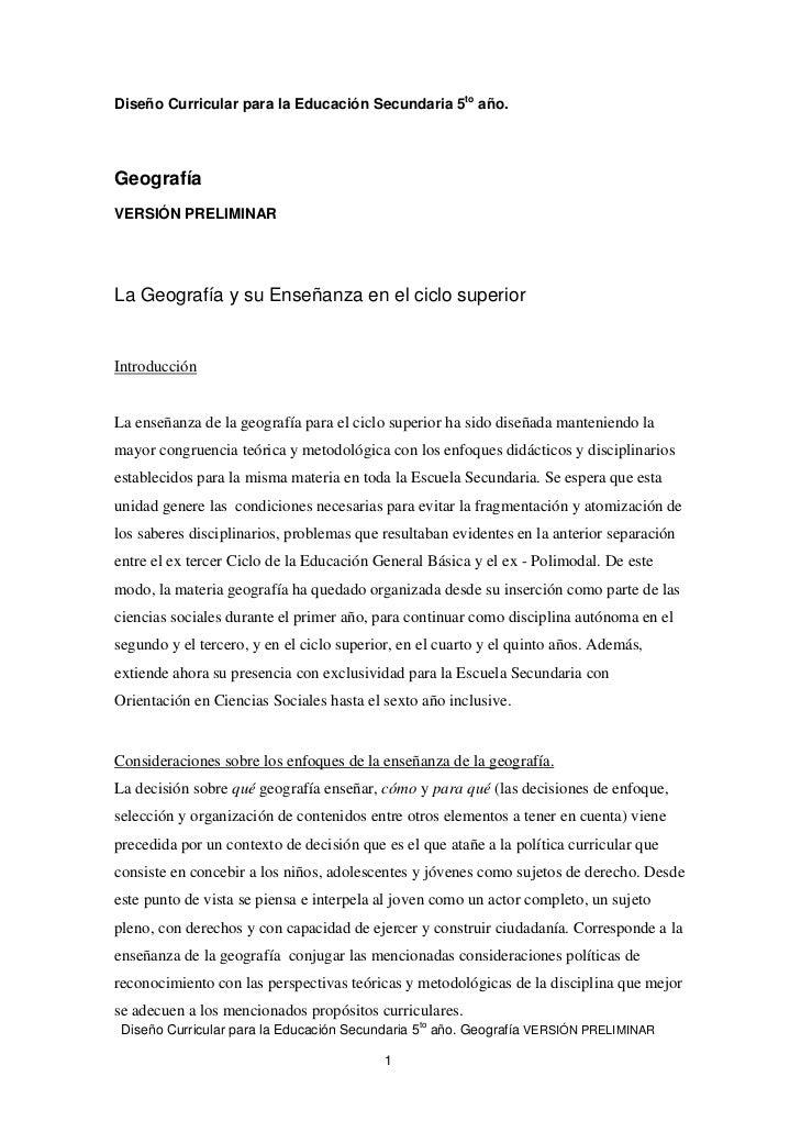 Diseño Curricular para la Educación Secundaria 5to año.GeografíaVERSIÓN PRELIMINARLa Geografía y su Enseñanza en el ciclo ...