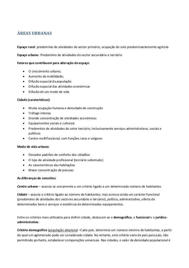 ÁREAS URBANAS Espaço rural: predomínio de atividades do sector primário, ocupação do solo predominantemente agrícola Espaç...