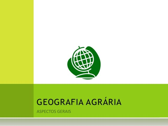 GEOGRAFIA AGRÁRIA