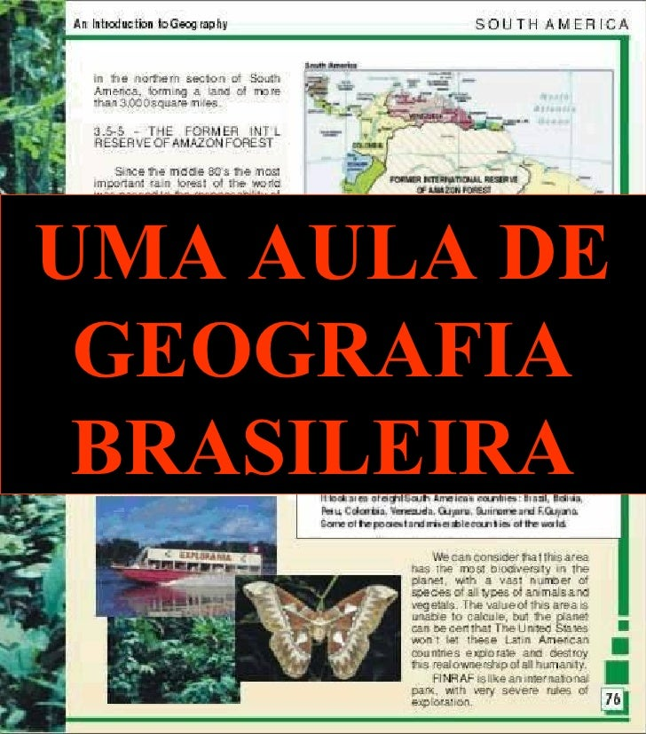 UMA AULA DE GEOGRAFIA BRASILEIRA