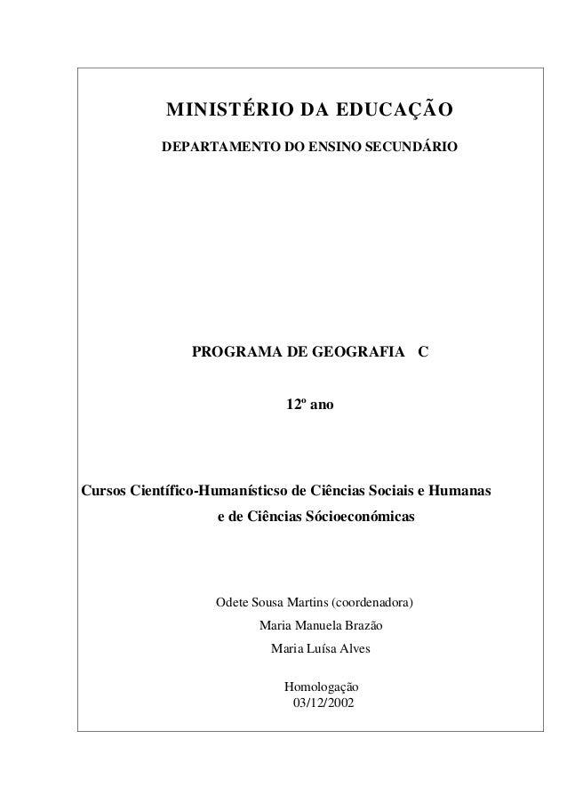 MINISTÉRIO DA EDUCAÇÃO DEPARTAMENTO DO ENSINO SECUNDÁRIO PROGRAMA DE GEOGRAFIA C 12º ano Cursos Científico-Humanísticso de...