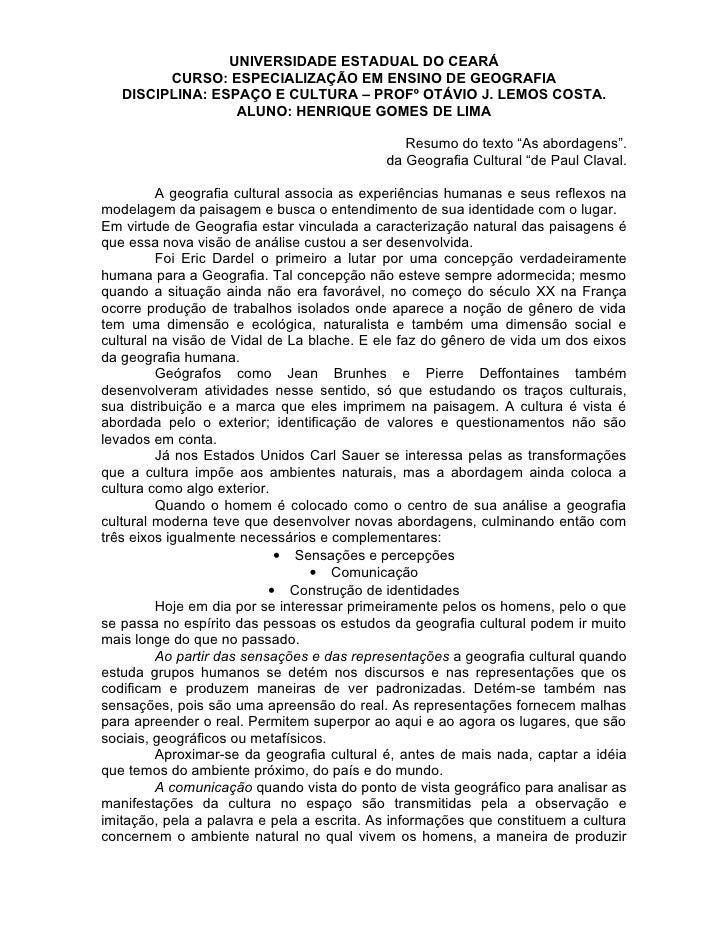 UNIVERSIDADE ESTADUAL DO CEARÁ          CURSO: ESPECIALIZAÇÃO EM ENSINO DE GEOGRAFIA    DISCIPLINA: ESPAÇO E CULTURA – PRO...