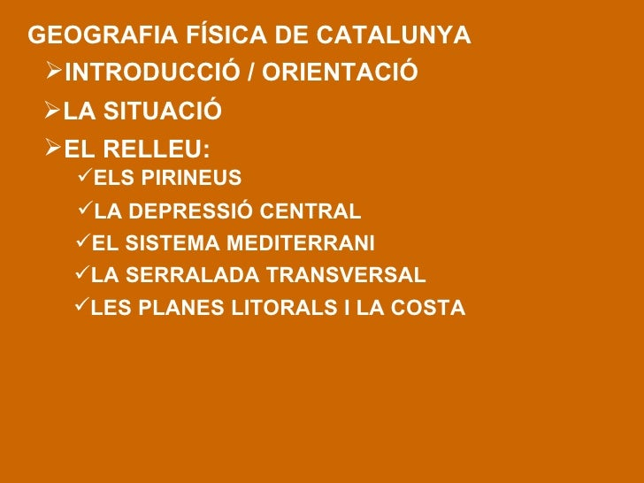 GEOGRAFIA FÍSICA DE CATALUNYA <ul><li>LA SITUACIÓ </li></ul><ul><li>EL RELLEU: </li></ul><ul><li>ELS PIRINEUS </li></ul><u...