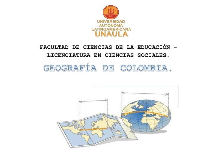 FACULTAD DE CIENCIAS DE LA EDUCACIÓN –  LICENCIATURA EN CIENCIAS SOCIALES.
