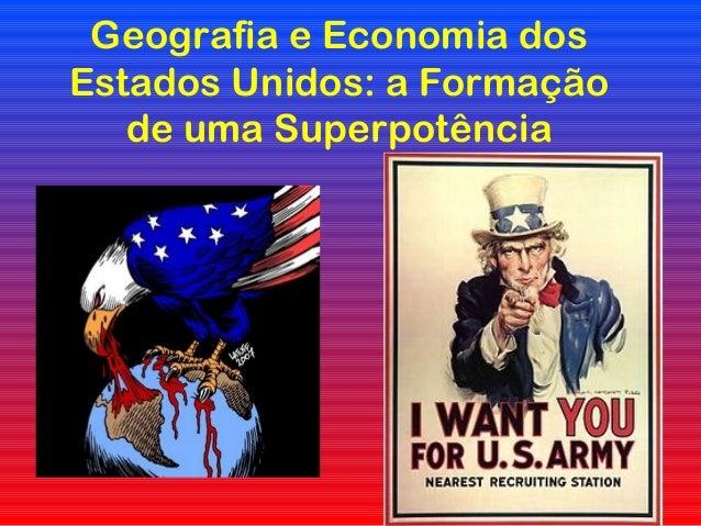 Geografia e Economia dos Estados Unidos: a Formação de uma Superpotência