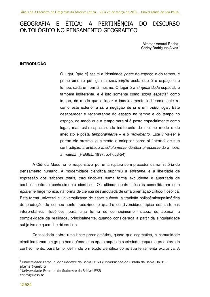 Anais do X Encontro de Geógrafos da América Latina – 20 a 26 de março de 2005 – Universidade de São PauloGEOGRAFIA E ÉTICA...