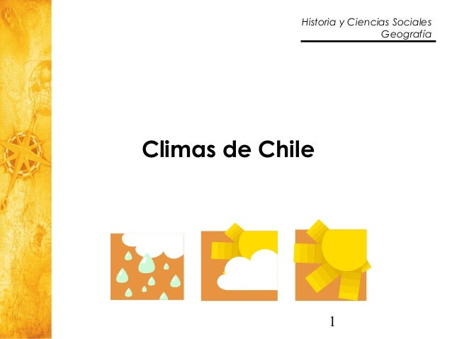 1 Historia y Ciencias Sociales Geografía Climas de Chile