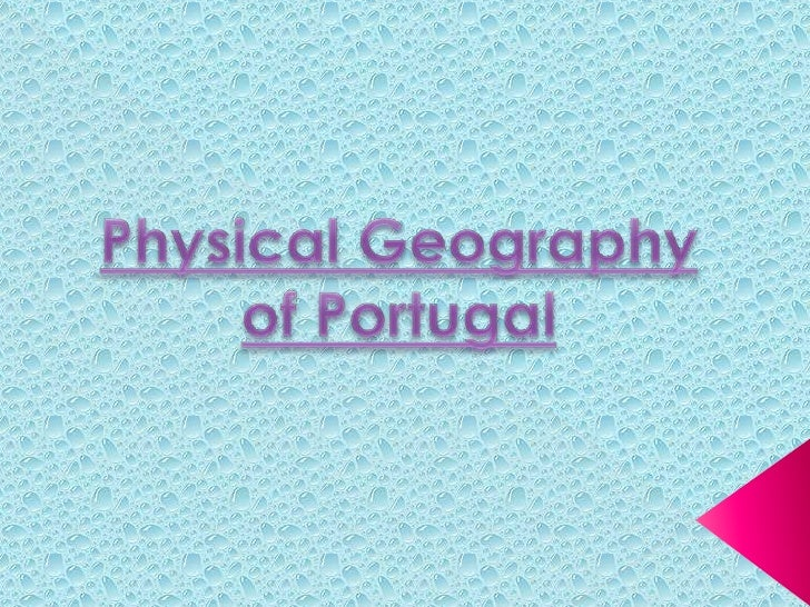 PhysicalGeographyofPortugal <br />