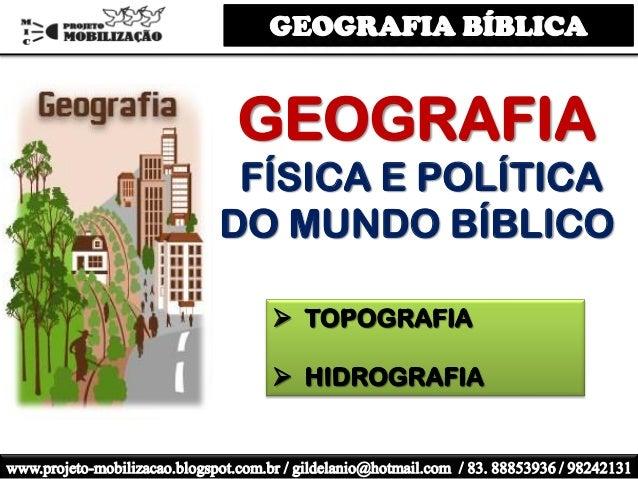GEOGRAFIA FÍSICA E POLÍTICA DO MUNDO BÍBLICO