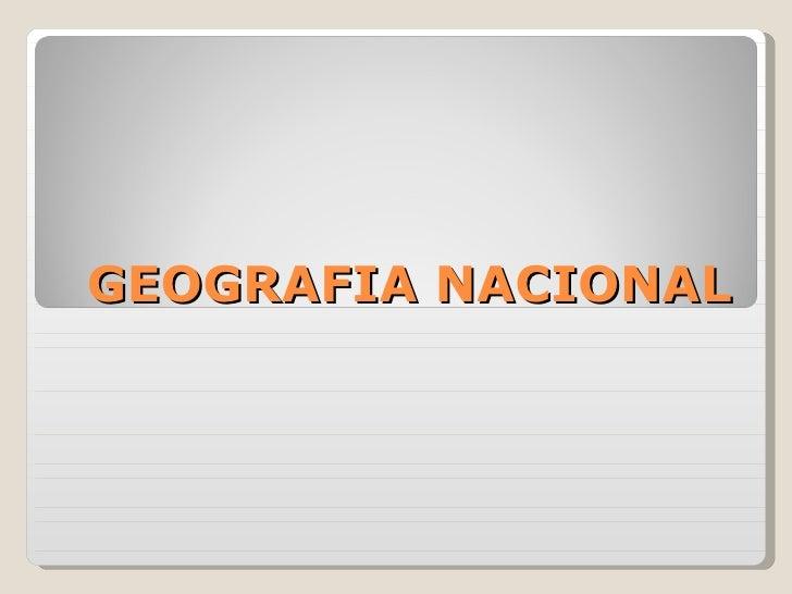 GEOGRAFIA NACIONAL