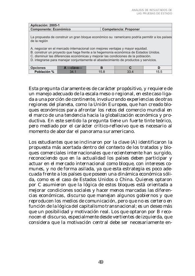 49  ANÁLISIS DE RESULTADOS DE  LAS PRUEBAS DE ESTADO  Esta pregunta claramente es de carácter propósitivo, y requiere de  ...