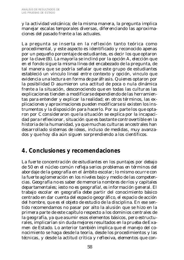 58  ANÁLISIS DE RESULTADOS DE  LAS PRUEBAS DE ESTADO  y la actividad volcánica; de la misma manera, la pregunta implica  m...