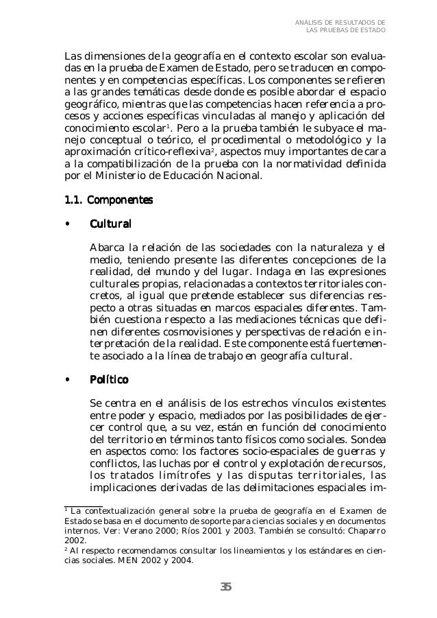 35  ANÁLISIS DE RESULTADOS DE  LAS PRUEBAS DE ESTADO  Las dimensiones de la geografía en el contexto escolar son evalua-da...