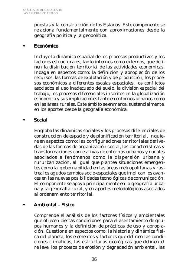36  ANÁLISIS DE RESULTADOS DE  LAS PRUEBAS DE ESTADO  puestas y la construcción de los Estados. Este componente se  relaci...