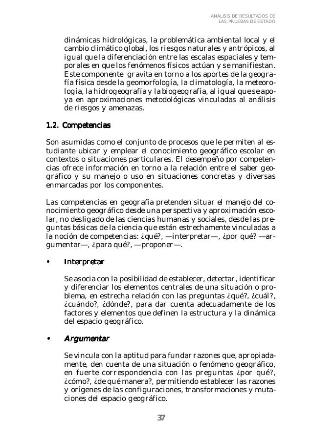 37  ANÁLISIS DE RESULTADOS DE  LAS PRUEBAS DE ESTADO  dinámicas hidrológicas, la problemática ambiental local y el  cambio...