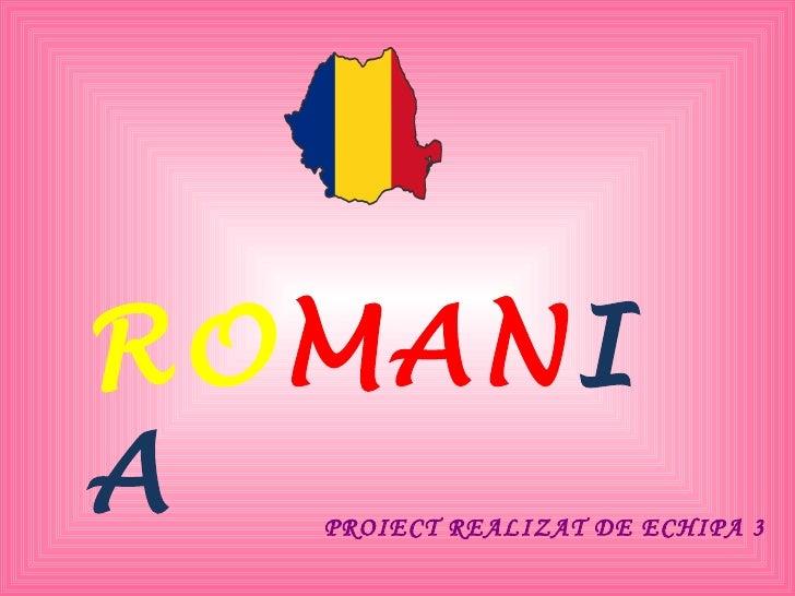 RO MAN IA PROIECT REALIZAT DE ECHIPA 3