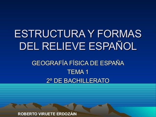 Geografia Tema 01 El Relieve De España