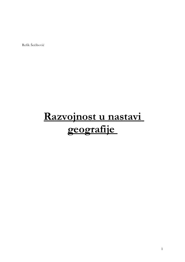 Refik Šećibović              Razvojnost u nastavi                  geografije                                     1