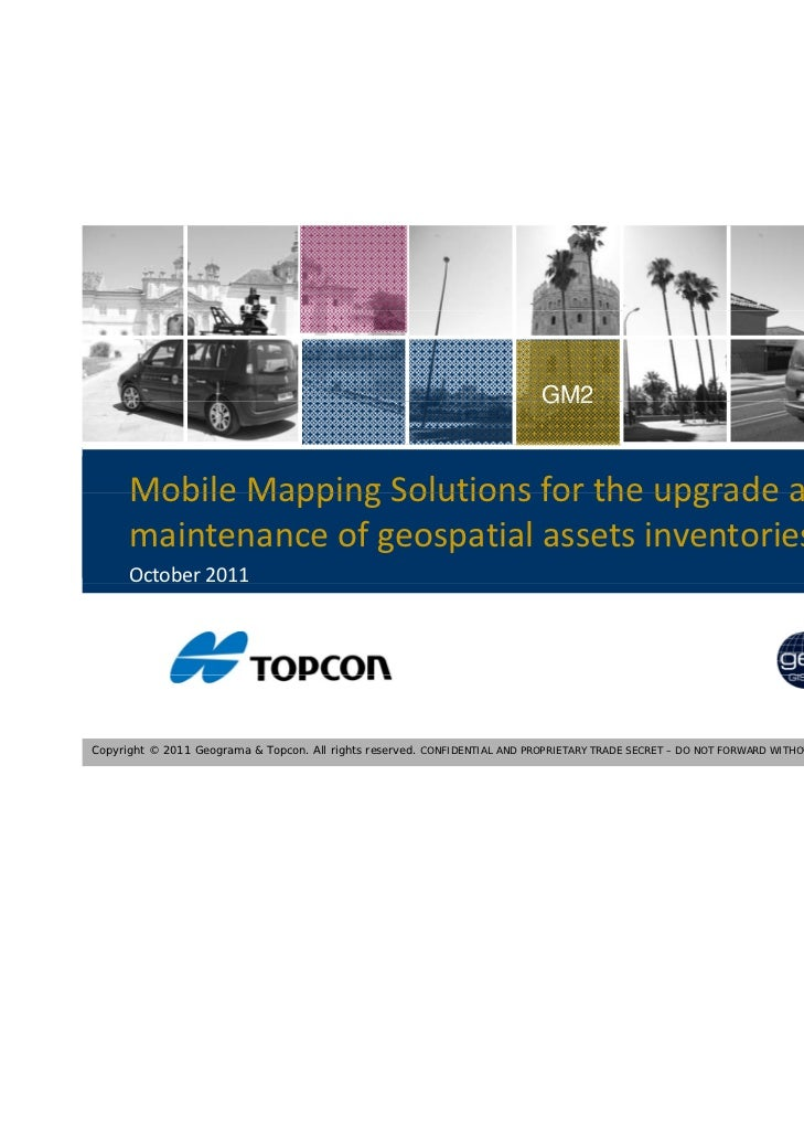 GM2      Mobile Mapping Solutions for the upgrade and       Mobile Mapping Solutions for the upgrade and      maintenance ...