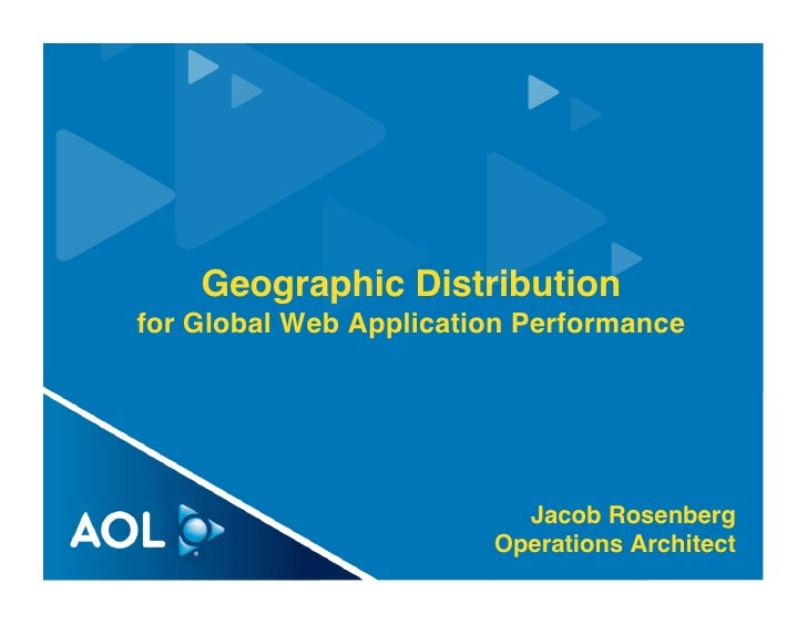 Geographic Distribution for Global Web Application Performance                               Jacob Rosenberg              ...