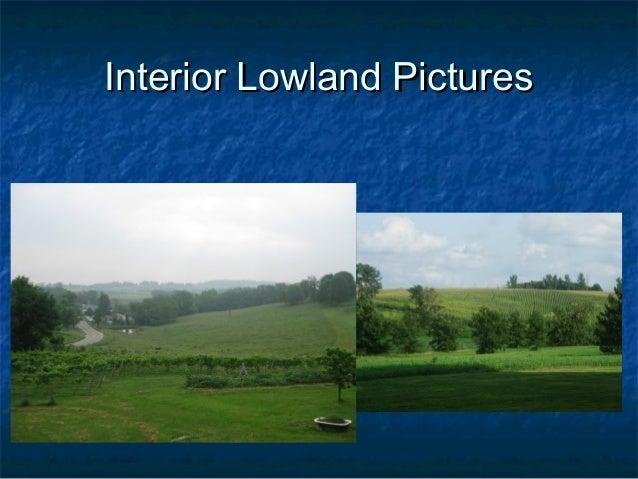 Interior Lowland PicturesInterior Lowland Pictures ...