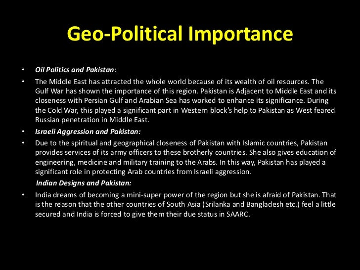 geo political importance of pakistan Geographical importance of pakistan and its neighbor world geographical importance of pakistan and its neighbor world geo-political importance of pakistan.