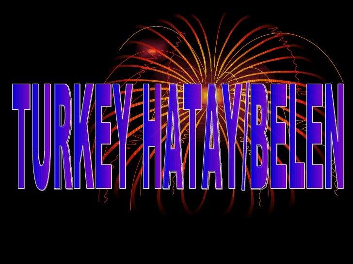 TURKEY HATAY/BELEN