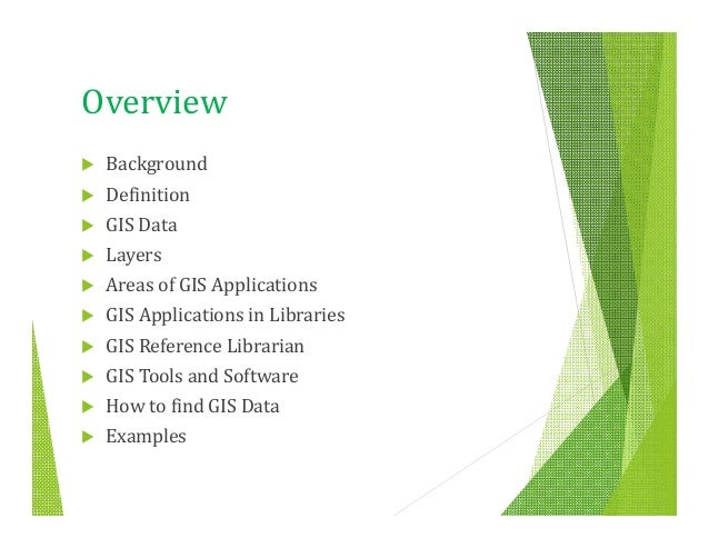 Geographic information systems (gis) for libraries