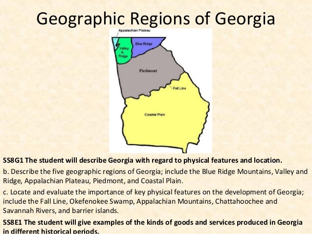 the five geological regions of georgia Geographic regions of georgia georgia is crossed by five distinct physiographic provinces, based on similarities in land formations, elevation, rocks and minerals, soil, and other characteristics they are the 1.