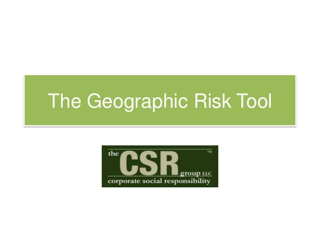 The Geographic Risk Tool