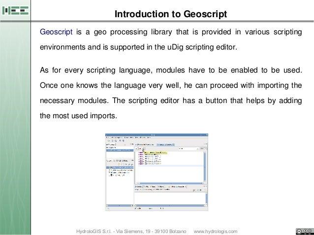 04 Geographic scripting in uDig - halfway between user and developer Slide 2